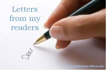 Letters from my Readers: www.child-abuse-effects.com
